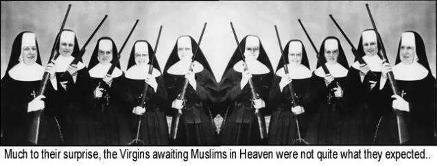 Much to their surprise, the Virgins awaiting Muslims in Heaven were not quite what they expected...